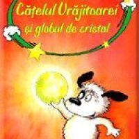 Catelul Vrajitoarei si Globul de Cristal